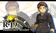 R-19<br /><small>Replicant model-19</small>